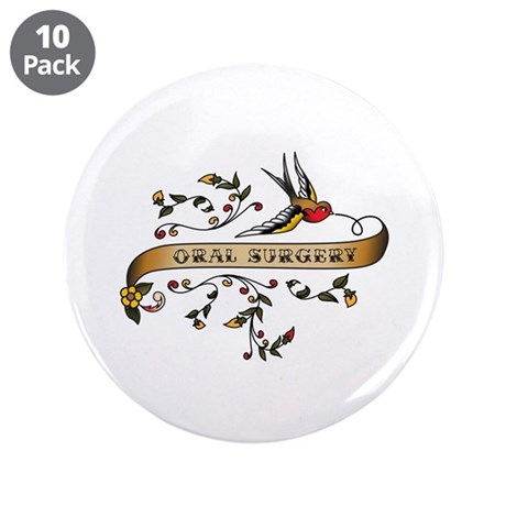 "Oral Surgery Scroll 3.5"" Button (10 pack)"