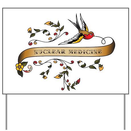 Nuclear Medicine Scroll Yard Sign