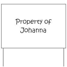 Unique Johanna Yard Sign