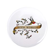 "Metal Working Scroll 3.5"" Button (100 pack)"