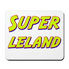 Super leland Mousepad