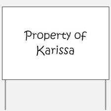Cute Karissa Yard Sign
