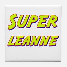 Super leanne Tile Coaster