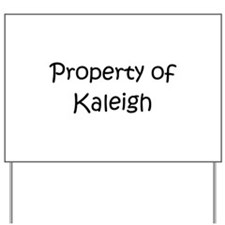 Unique Kaleigh Yard Sign