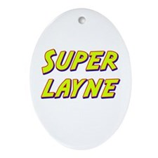 Super layne Oval Ornament