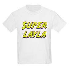 Super layla T-Shirt