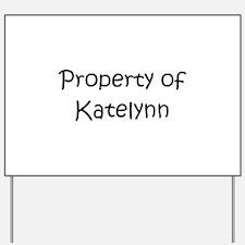 Unique Katelynn Yard Sign