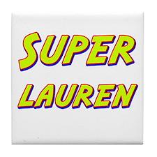 Super lauren Tile Coaster