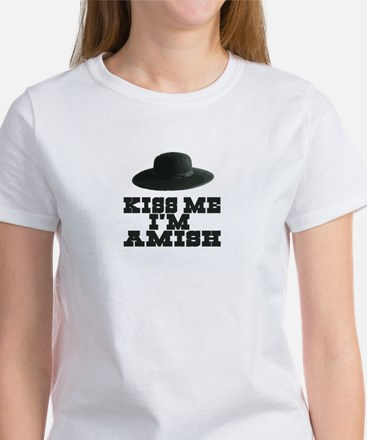 Kiss Me I'm Amish Women's T-Shirt
