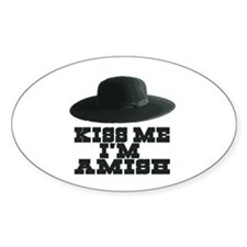 Kiss Me I'm Amish Oval Decal