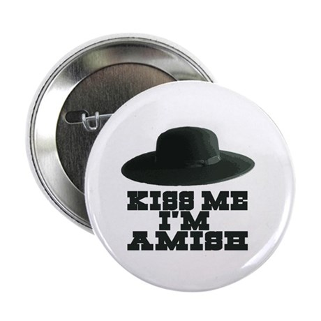 """Kiss Me I'm Amish 2.25"""" Button (100 pack)"""