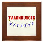Retired TV Announcer Framed Tile