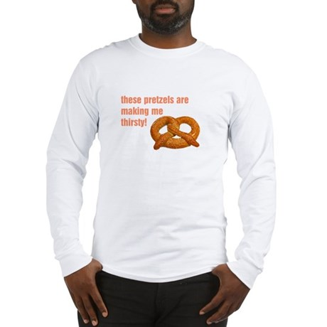 these pretzels are making me Long Sleeve T-Shirt