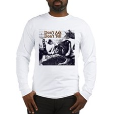 don't ask don't tell Long Sleeve T-Shirt