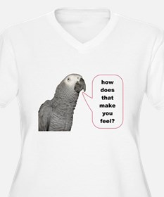how does that make you feel T-Shirt