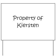 Cute Kiersten Yard Sign