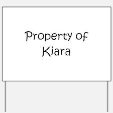 Cute Kiara Yard Sign