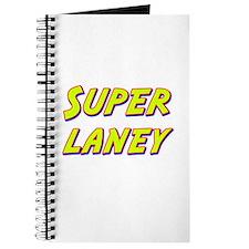 Super laney Journal