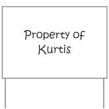 Unique Kurtis Yard Sign
