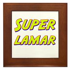 Super lamar Framed Tile
