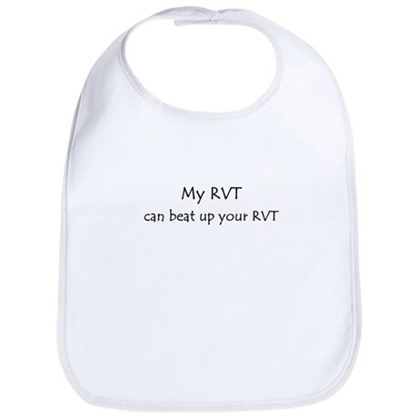 My RVT can beat up your RVT Bib