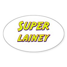 Super lainey Oval Decal
