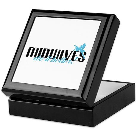 Midwives Do It Better! Keepsake Box