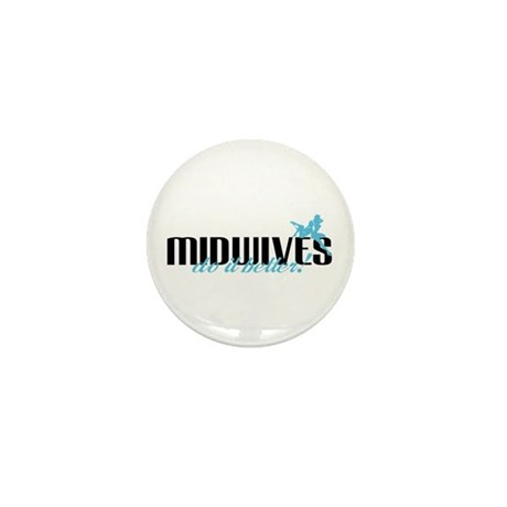 Midwives Do It Better! Mini Button