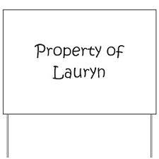 Unique Lauryn Yard Sign
