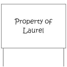 Unique Laurell Yard Sign