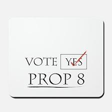 Prop 8 Mousepad
