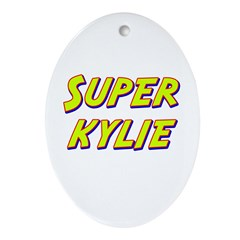 Super kylie Oval Ornament