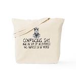 Confucius say IQ Tote Bag