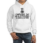 Confucius say IQ Hooded Sweatshirt