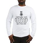 Confucius slogan Long Sleeve T-Shirt
