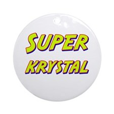 Super krystal Ornament (Round)