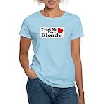 Trust Me I'm a Blonde Women's Pink T-Shirt