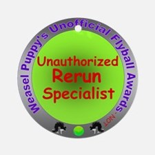 Unauthorized Rerun Spoof Flyball Award Ornament (R
