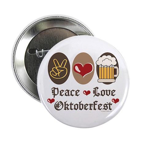 """Peace Love Oktoberfest 2.25"""" Button"""