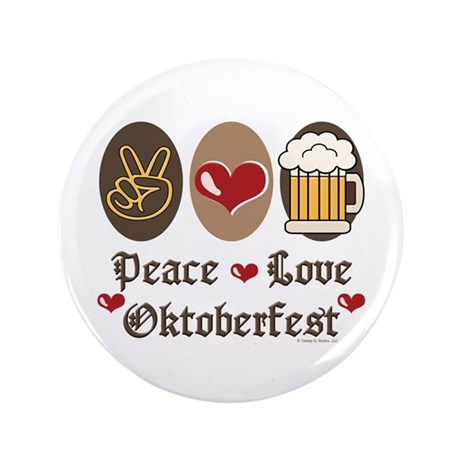 "Peace Love Oktoberfest 3.5"" Button (100 pack)"