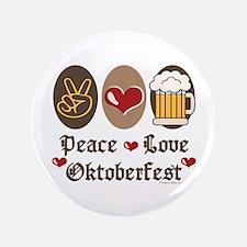 """Peace Love Oktoberfest 3.5"""" Button"""