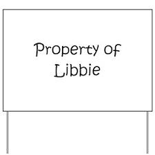 Libby Yard Sign