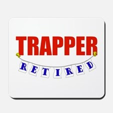 Retired Trapper Mousepad