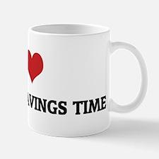 I Love Daylight Savings Time Mug