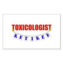 Retired Toxicologist Rectangle Sticker 10 pk)