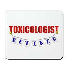 Retired Toxicologist Mousepad