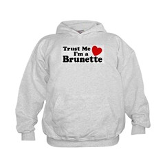 Trust Me I'm a Brunette Kids Hoodie