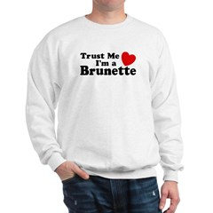 Trust Me I'm a Brunette Sweatshirt