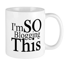 I'm SO Blogging This Small Mugs