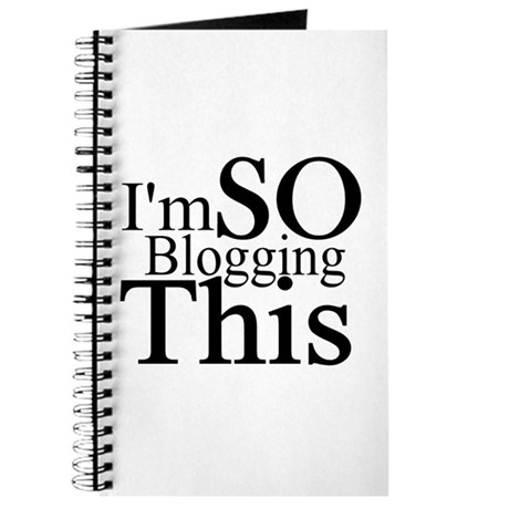 I'm SO Blogging This Journal
